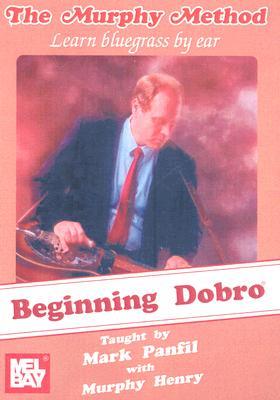 Beginning Dobro: Learn Bluegrass by Ear