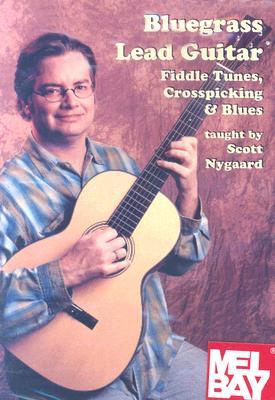 Bluegrass Lead Guitar: Fiddle Tunes, Crosspicking & Blues