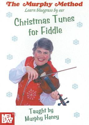 Christmas Tunes for Fiddle: Learn Bluegrass by Ear