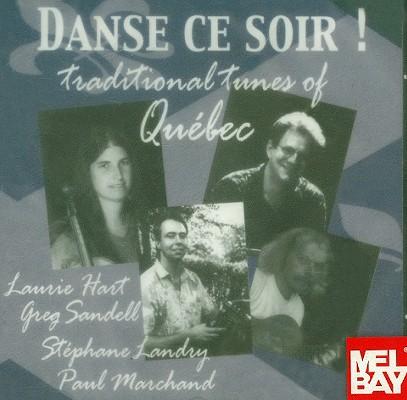 Danse Ce Soir!: Traditional Tunes of Quebec