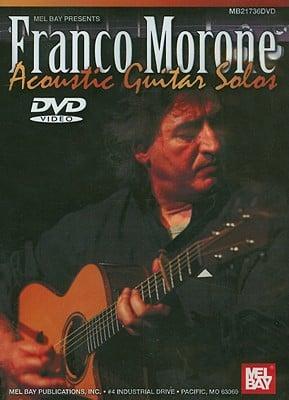 Franco Morone: Acoustic Guitar Solos