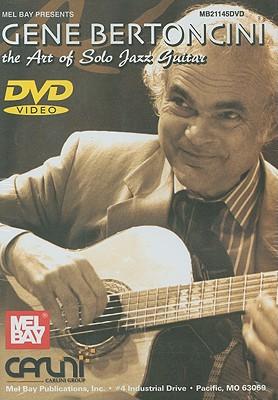 Gene Bertoncini: Art of Solo Jazz Guitar