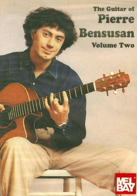 Guitar of Pierre Bensusan: Volume 2