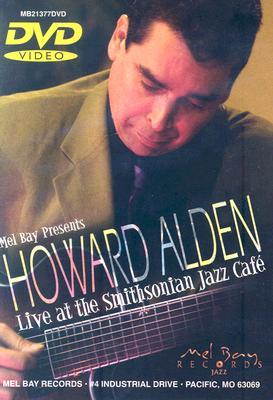 Howard Alden: Live at the Smithsonian Jazz Cafe
