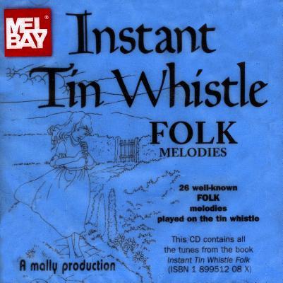 Instant Tin Whistle Folk Melodies