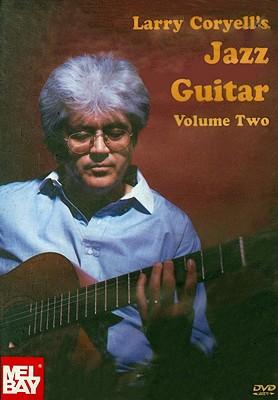 Larry Coryell's Jazz Guitar, Volume 2