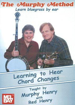 Learning to Hear Chord Changes: Learn Bluegrass by Ear