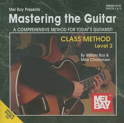 Mastering the Guitar: Class Method, Level 2