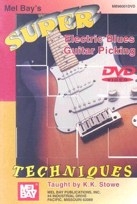 Super Electric Blues Guitar Picking Techniques