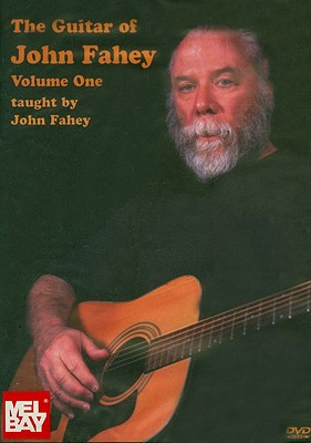 The Guitar of John Fahey, Volume 1