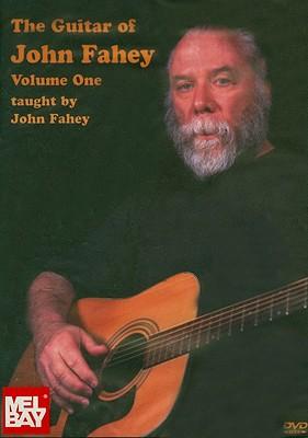 The Guitar of John Fahey, Volume 1