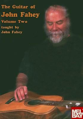 The Guitar of John Fahey Volume 2