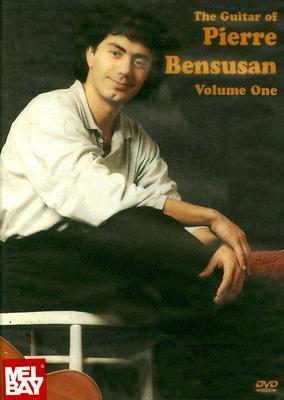 The Guitar of Pierre Bensusan, Volume 1