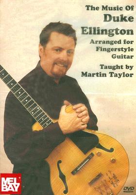The Music of Duke Ellington: Arranged for Fingerstyle Guitar