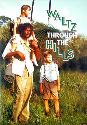 Waltz Thru the Hills