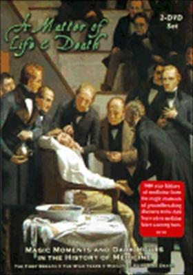 A Matter of Life & Death: Magic Moments & Dark Hours in the History of Magic