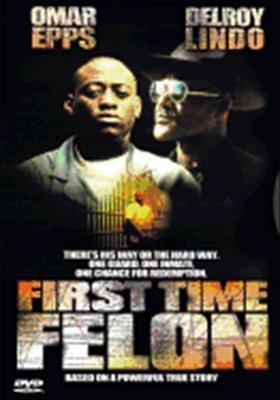 First-Time Felon