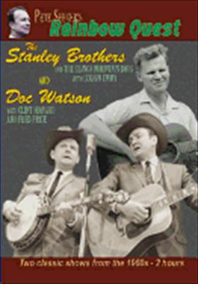 Rainbow Quest: The Stanley Brothers & Doc Watson