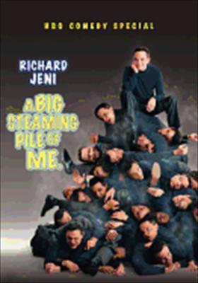 Richard Jeni: A Big, Steaming Pile of Me