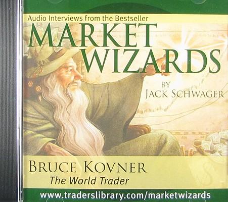 Bruce Kovner: The World Trader