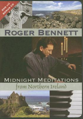 Midnight Meditations from Northern Ireland [With CD]