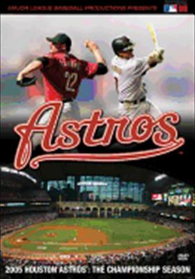2005 Houston Astros: The Championship Season