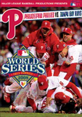2008 World Series: Philadelphia Phillies vs. Tampa Bay Rays