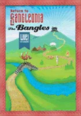 Bangles: Return to Bangleonia