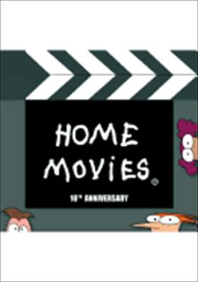 Home Movies: 10th Anniversary