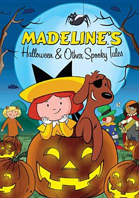 Madeline's Halloween & Other Spooky Tales
