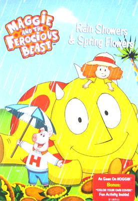 Maggie & the Ferocious Beast: Rain Showers & Spring Flowers