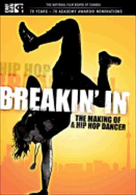 Breakin' in: The Making of a Hip Hop Dancer