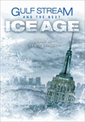 Gulf Stream and the Next Ice Age