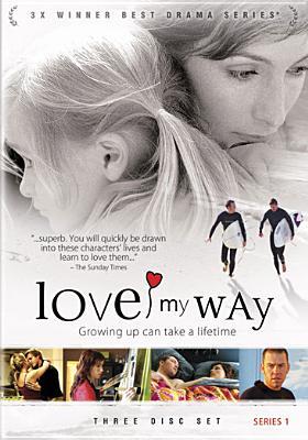 Love My Way: Series 1