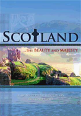 Scotland: The Beauty and Majesty
