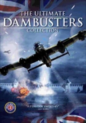 The Ultimate Dambusters Collection