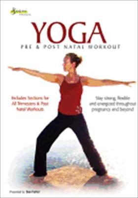 Yoga Fit Pregnancy: Pre & Post Natal Yoga Workouts