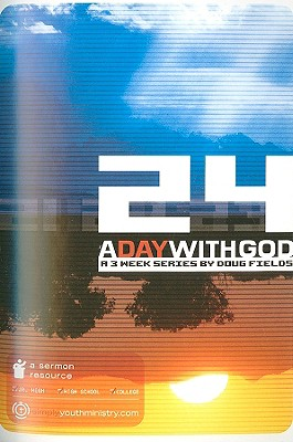 24: A Day with God: A 3 Week Series
