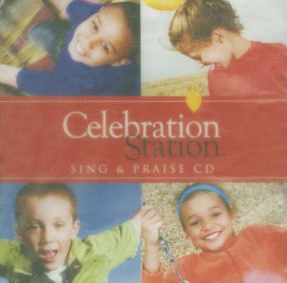 Celebration Station Sing & Praise CD