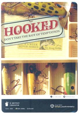 Hooked: Don't Take the Bate of Temptation
