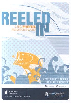 Reeled in: 3 Big Whoppers from God's Word [With CD]