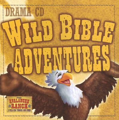 Wild Bible Adventures