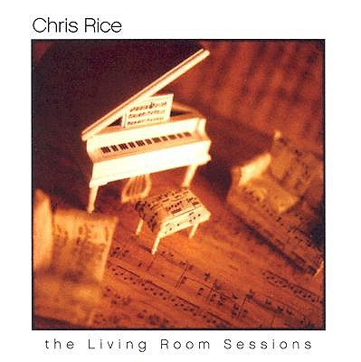 Chris Rice: The Living Room Sessions 0826872001521
