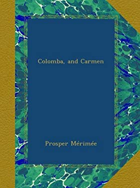Colomba, and Carmen (French Edition)