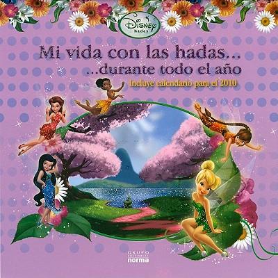 Mi Vida Con las Hadas... [With Sticker(s) and 2010 Calendar]