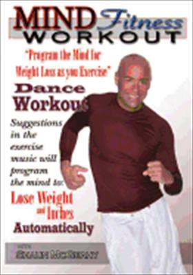 Mind Fitness Workout: Program the Mind for Weight Loss: Dance Workout