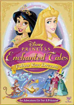 Princess Enchanted Tales: Follow Your Dreams 0786936735369