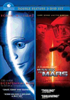 Bicentennial Man / Mission to Mars