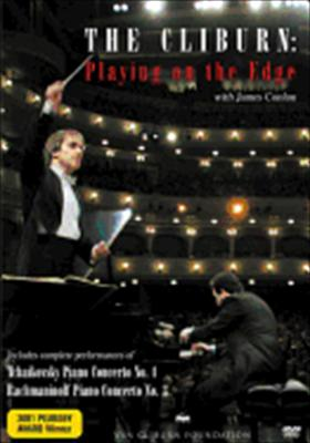 Cliburn: Playing on the Edge