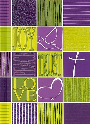 Joy, Peace, Trust, Love